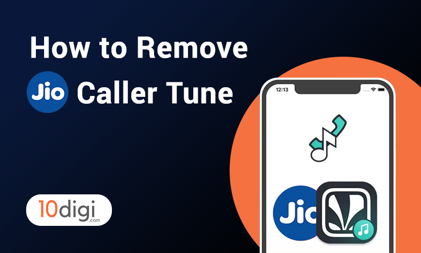 How to Remove Jio Caller Tune from Phone