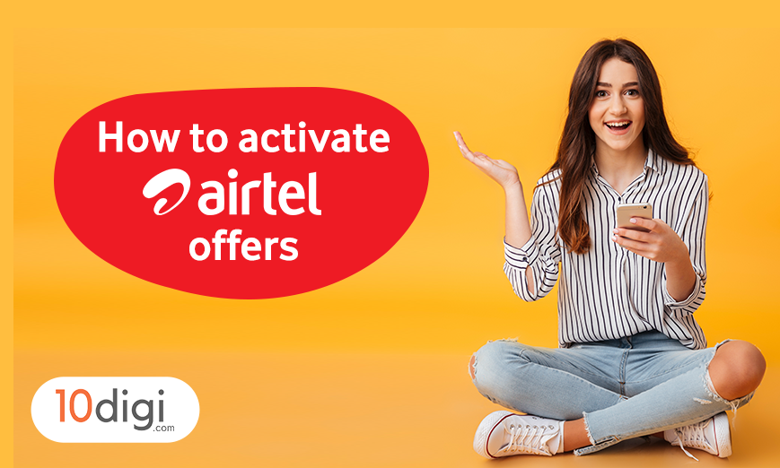 How To Activate Airtel Offers