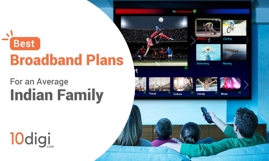 Best Broadband Plans For Home